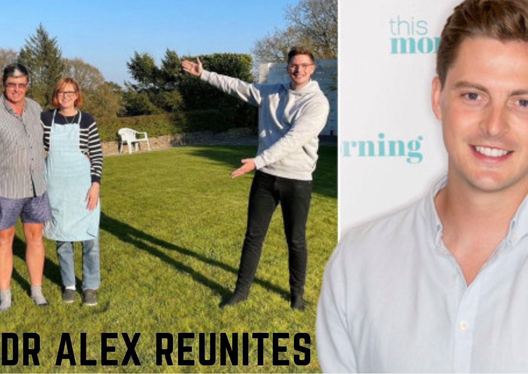 Dr Alex George Reunites with his parents